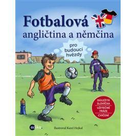 Fotbalová angličtina a němčina - kol.