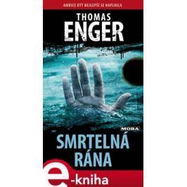 Smrtelná rána - Thomas Enger