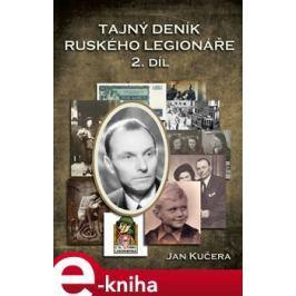 Tajný deník ruského legionáře - 2.díl - Jan Kučera