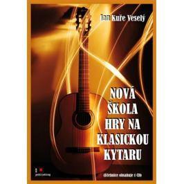 Nová škola hry na klasickou kytaru - Jan Kuře Veselý