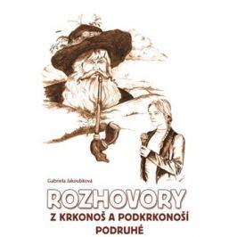 Rozhovory z Krkonoš a Podkrkonoší podruhé - Alena Jakoubková