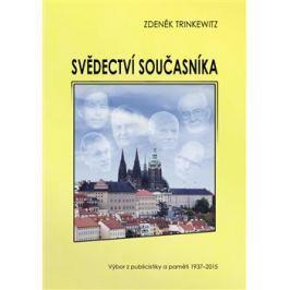 Svědectví současníka - Zdeněk Trinkewitz
