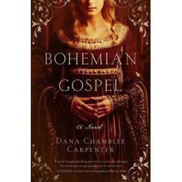 Bohemian Gospel - Dana Chamblee Carpenter