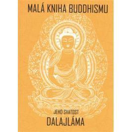 Malá kniha buddhismu - Jeho svatost Dalajlama XIV.