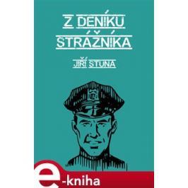Z deníku strážníka - Jiří Stuna