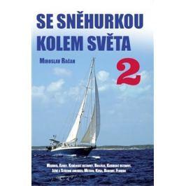 Se Sněhurkou kolem světa 2 - Miroslav Račan