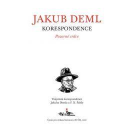 Pozorné srdce - Jakub Deml, F. X. Šalda