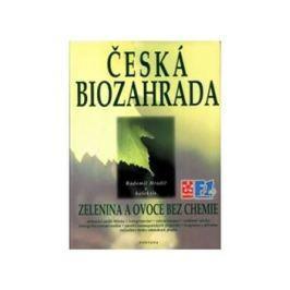 Česká biozahrada - kol., Radomil Hradil