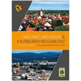 Jablonec nad Nisou – Kaufbeuren – Neugablonz - Dieter Klein, Petra Laurin
