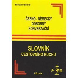 Česko-německý odborný konverzační slovník cestovního ruchu - Bohuslav Balcar