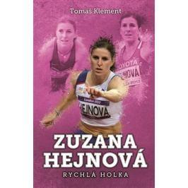 Zuzana Hejnová: rychlá holka - Tomáš Klement
