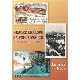 Hradec Králové na pohlednicích v průběhu tří století 2 - Jaroslav Hrůza