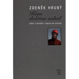 Kam dolétne sokol - Zdeněk Hrubý