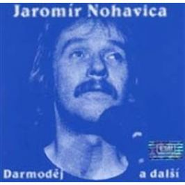 Darmoděj a další - Jaromír Nohavica