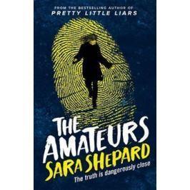 The Amateurs - Sara Shepardová