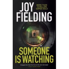 Someone Is Watching - Joy Fieldingová