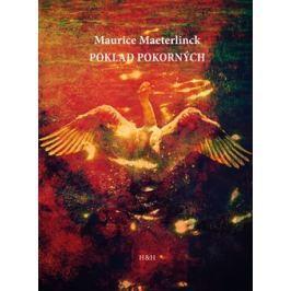 Poklad pokorných - Maurice Maeterlinck