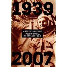 Dějiny Ruska 20. století 2.díl: 1940 - 2007
