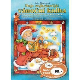 Moje nejkrásnější vánoční kniha: Pohádkové příběhy psané velkým písmem
