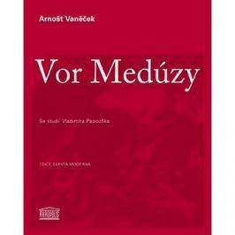 Vor Medúzy: Se studií Vladimíra Papouška