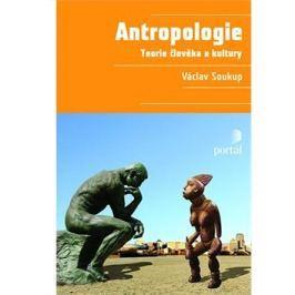 Antropologie: Teorie člověka a kultury