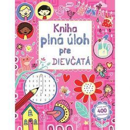 Kniha plná úloh pre dievčatá: S viac ako 400 samolepkami