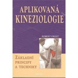 Aplikovaná kineziologie: Základní principy a techniky