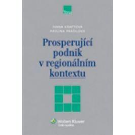 Prosperující podnik v regionálním kontextu