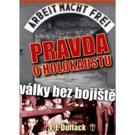 Pravda o holokaustu: Války bez bojiště