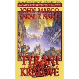 Šakal z Naru Tyrani a králové: Volba jediného člověka může změnit svět... Začátek epické válečné fan
