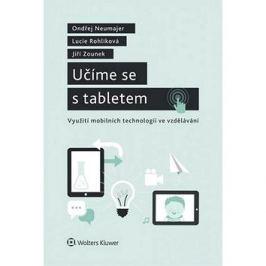 Učíme se s tabletem: Využití mobilních technologií ve vzdělávání.