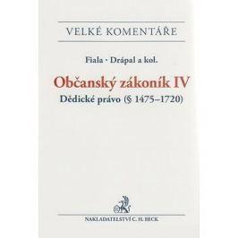 Občanský zákoník IV. Dědické právo: Komentář