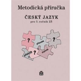 Český jazyk 5 pro základní školy: Metodická příručka