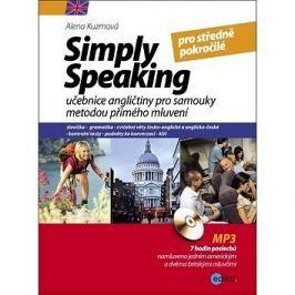 Simply speaking pro středně pokročilé + CD: učebnice angličtiny pro samouky metodou přímého mluvení