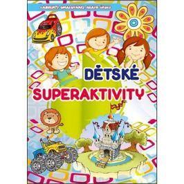 Dětské superaktivity: Labyrinty, omalovánky, hravé úkoly
