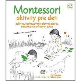 Montessori Aktivity pre deti: Zošit na obohacovanie slovnej zásoby, objavovanie prírody aj sveta