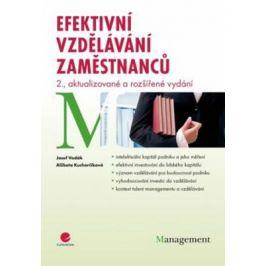 Efektivní vzdělávání zaměstnanců - 2. vydání - Alžběta Kucharčíková, Josef Vodák