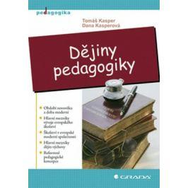 Dějiny pedagogiky - Tomáš Kasper, Dana Kasperová