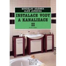 Instalace vody a kanalizace II - Miroslav Adámek