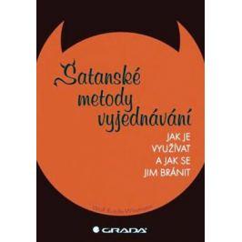 Satanské metody vyjednávání - Jak jej využívat a jak se mu bránit - Wissmann Wolf Ruede