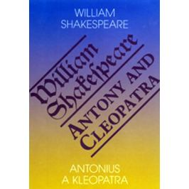 Antonius a Kleopatra / Antony and Cleopatra - William Shakespeare