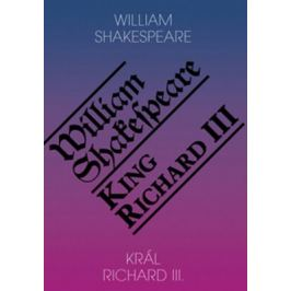 Král Richard III. / King Richard III - William Shakespeare