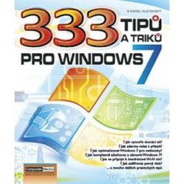 333 tipů a triků pro Windows 7 - Karel Klatovský