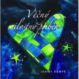 Věčný milostný příběh - Jenny Kempe