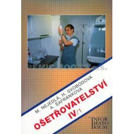 Ošetřovatelství IV/1 - Marie Nejedlá