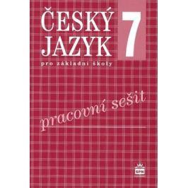 Český jazyk 7 pro základní školy Pracovní sešit - Eva Hošnová