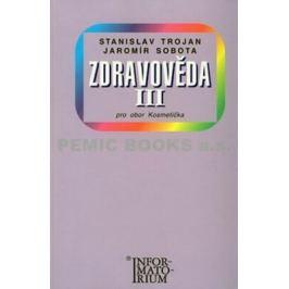 Zdravověda III - Pro 3 ročník UO Kosmetička - Stanislav Trojan