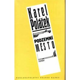 Podzemní město - Karel Poláček
