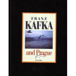 Franz Kafka and Prague - Karol Kállay