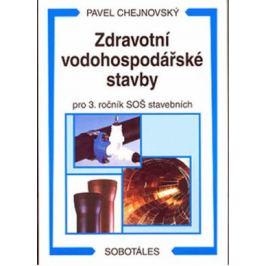 Zdravotní vodohospodářské stavby - Akumulace vody - vodojemy, pro 4. ročník SOŠ stavebních - Chejnovský P.